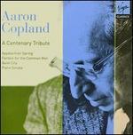 Copland: A Centenary Tribute