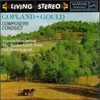 Copland: Appalachian Spring; The Tender Land Suite; Morton Gould: Fall River Legend - Aaron Copland (conductor)