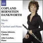Copland, Bernstein, Dankworth: Music for Clarinet and Piano