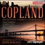 Copland: Orchestral Works, Vol. 2 - Symphonies