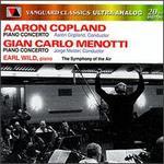 Copland: Piano Concerto and Orchestra; Menotti: Concerto in F for Piano and Orchestra