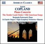 Copland: Piano Concerto; The Tender Land (Suite); Old American Songs