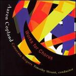 Copland: Works for Chorus