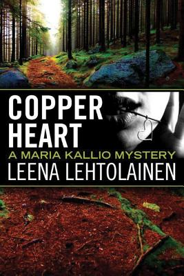 Copper Heart - Lehtolainen, Leena, and Witesman, Owen F (Translated by)