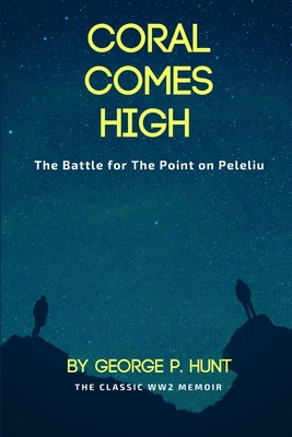 Coral Comes High - Hunt, George P