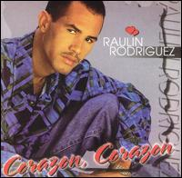 Corazon, Corazon - Raulin Rodriguez