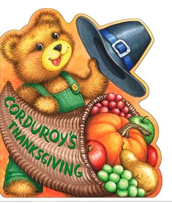 Corduroy's Thanksgiving -
