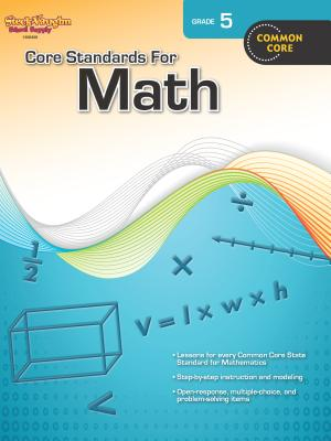 Core Standards for Math: Reproducible Grade 5 - Steck-Vaughn Company (Prepared for publication by)