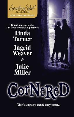 Cornered: Fooling Around/The Man in the Shadows/A Midsummer Night's Murder - Turner, Linda, and Weaver, Ingrid, and Miller, Julie