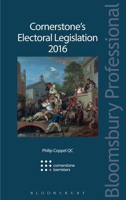 Cornerstone's Electoral Legislation 2016 - Coppel, Philip