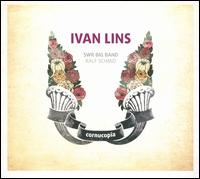 Cornucopia - Ivan Lins/Swr Big Band