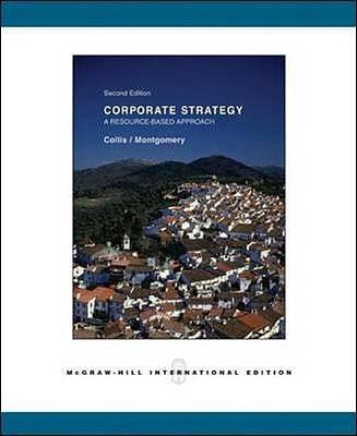 Corporate Strategy - Collis, David J., and Montgomery, Cynthia A.