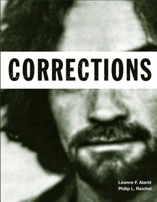 Corrections - Alarid, Leanne F., and Reichel, Philip L.