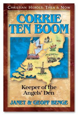 Corrie Ten Boom: Keeper of the Angels Den - Benge, Janet