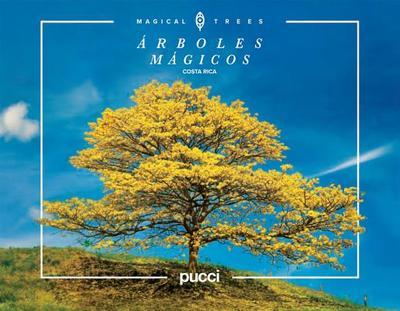 Costa Rica Magical Trees - Pucci, Juan Jos