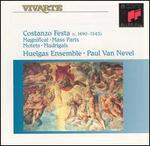 Costanzo Festa: Magnificat; Mass Parts; Motets; Madrigals