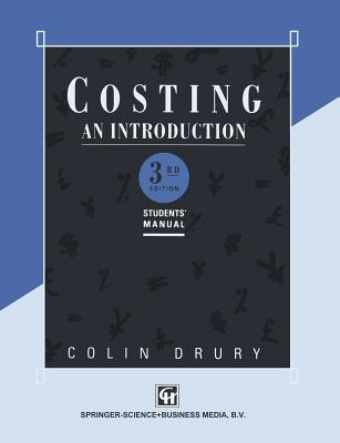 Costing an Introduction: Students' Manual - Drury, Colin
