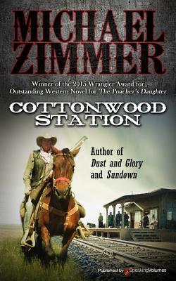 Cottonwood Station - Zimmer, Michael