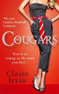 Cougars: You're as young as the man you feel - Irvin, Claire