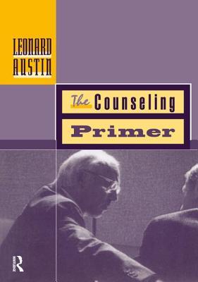 Counseling Primer - Austin, Leonard A.