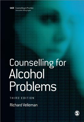 Counselling for Alcohol Problems - Velleman, Richard D.B., Dr.