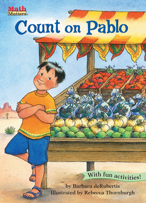 Count on Pablo: Counting & Skip Counting - deRubertis, Barbara