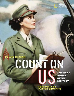 Count on Us: American Women in the Military - Nathan, Amy