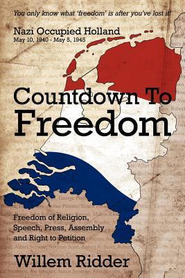 Countdown to Freedom - Ridder, Willem
