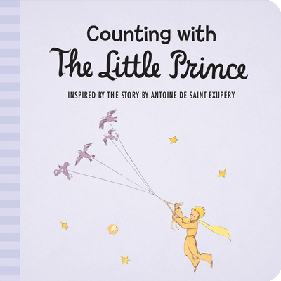Counting with the Little Prince - De Saint-Exupery, Antoine