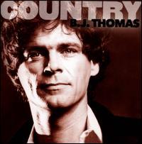 Country: B.J. Thomas - B.J. Thomas