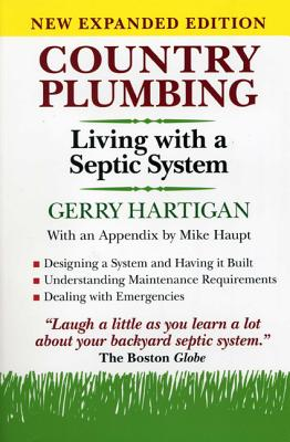 Country Plumbing: Living with a Septic System - Hartigan, Gerry