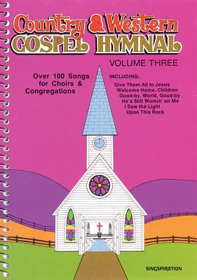 Country & Western Gospel Hymnal Volume Three - Brentwood Choral Provident (Creator)