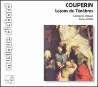 Couperin: Leçons de Ténèbres - Concerto Vocale; René Jacobs (conductor)