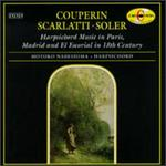 Couperin; Scarlatti; Soler: Harpsichord Music in Paris, Madrid & El Ecerial in 18th Century
