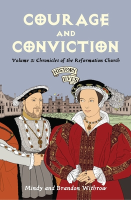 Courage and Conviction - Withrow, Brandon, and Withrow, Mindy