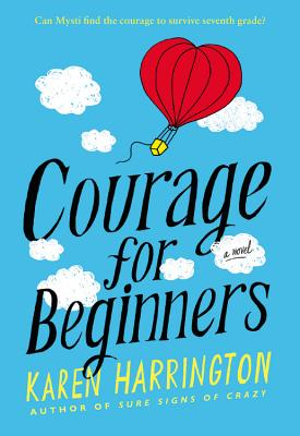 Courage for Beginners - Harrington, Karen