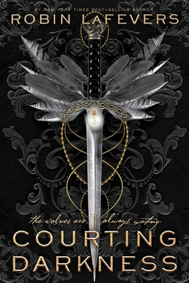 Courting Darkness - Lafevers, Robin
