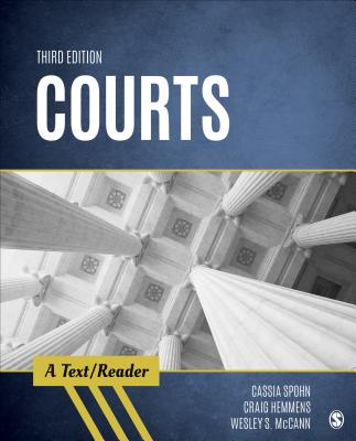 Courts: A Text/Reader - Spohn, Cassia, Dr., and Hemmens, Craig T, and McCann, Wesley S
