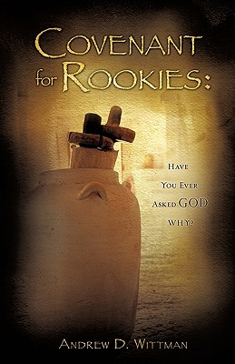 Covenant for Rookies - Wittman, Andrew D