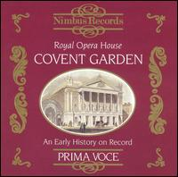 Covent Garden 1904-1939 - Beniamino Gigli (vocals); Conchita Supervia (vocals); Elisabeth Schumann (vocals); Emmy Destinn (vocals);...