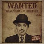 Wanted-Dagmar Peckova Alias Mackie Messer