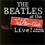 Live at Star Club 1962, Vol. 1