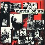 Movin' on Up, Vol. 1: Songs from the Civil Rights Struggle