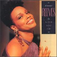 Never Too Far - Dianne Reeves