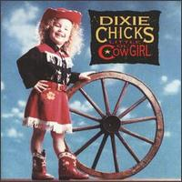 Little Ol' Cowgirl - Dixie Chicks