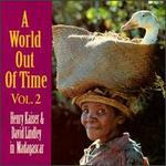 A World Out of Time: Henry Kaiser & David Lindley in Madagascar, Vol. 2
