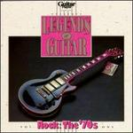 Guitar Player Presents Legends of Guitar:  The '70s, Vol. 1