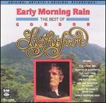 Early Morning Rain: The Best of Gordon Lightfoot
