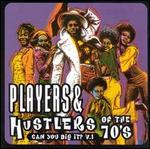 Players & Hustlas of the 70'S 1