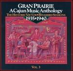 Gran Prairie-Cajun Anth. Vol 03
